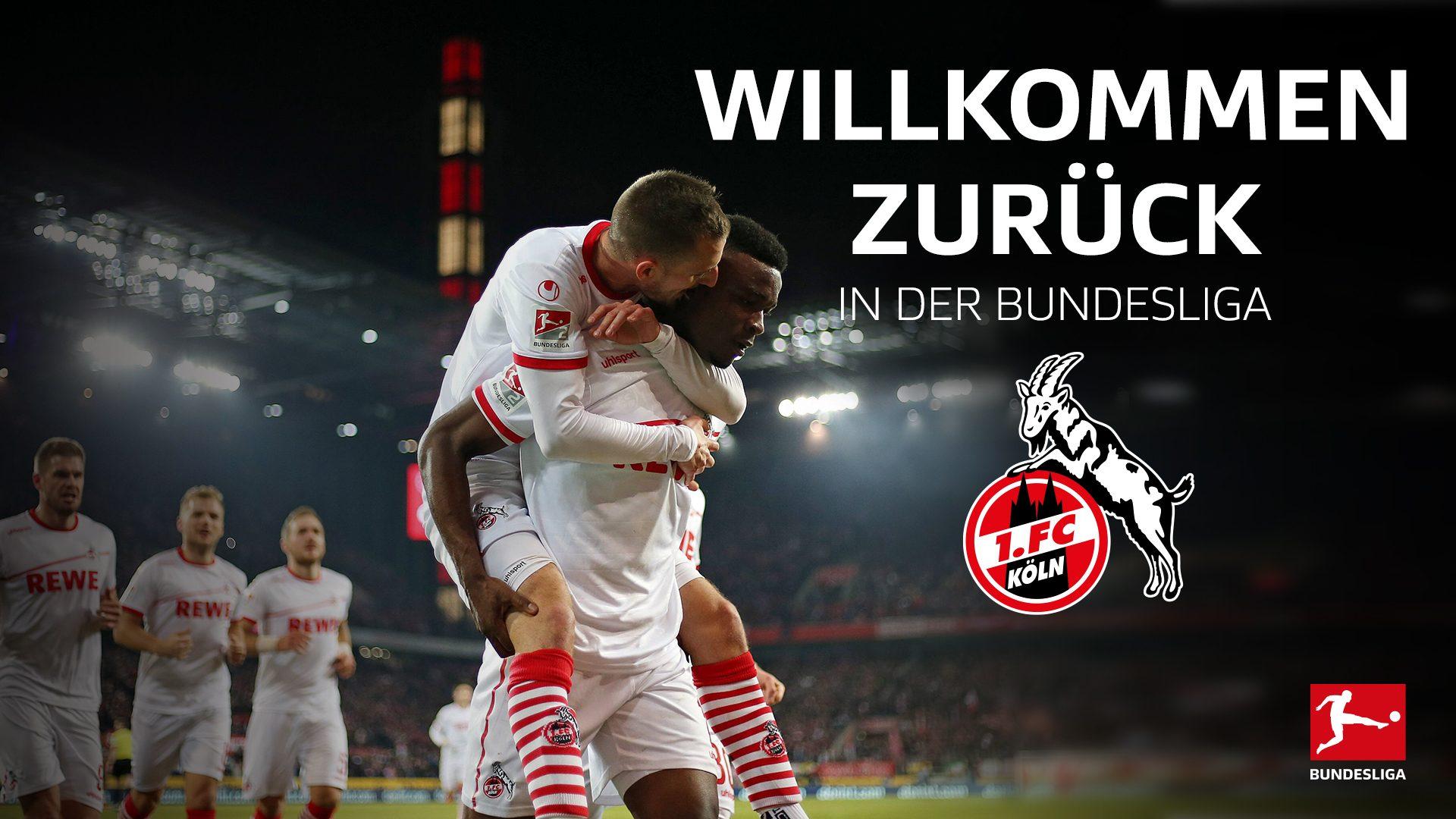 Der 1. FC Köln ist wieder da!