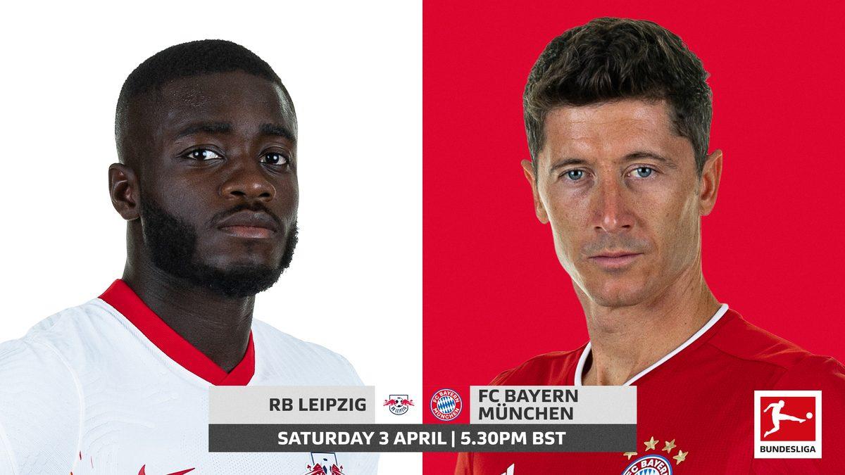 RB Leipzig vs Bayern Munchen: Prediction, Lineups, Team News, Betting Tips & Match Previews