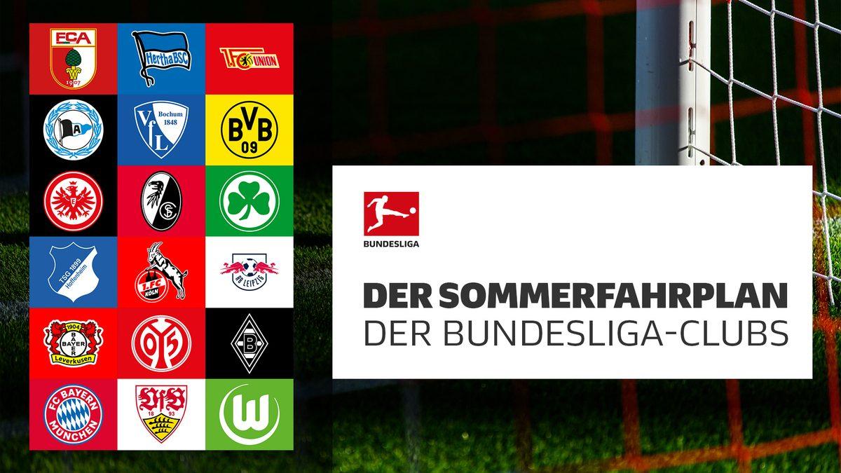 Der Sommerfahrplan der Bundesliga-Clubs
